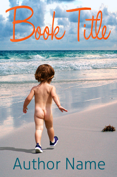 "Books Based on Pre-Made Covers ""Four-year-old nudist Nicholas Barbum had it all — the job, the house, the girl — but was still missing one thing, happiness. He'd spent most of his life on the move, running since he'd gotten his legs under him some three years earlier. Maybe it was time to slow down, or at least that's what his therapist told him. One cloudy July morning, Nicholas told his therapist to go fuck herself and set off on a journey that would change his life."" I had way too much fun making these."
