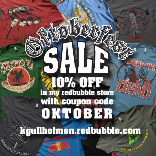 OKTOBERFEST SALEget 10% OFF in my redbubble storeuse coupon codeOKTOBER