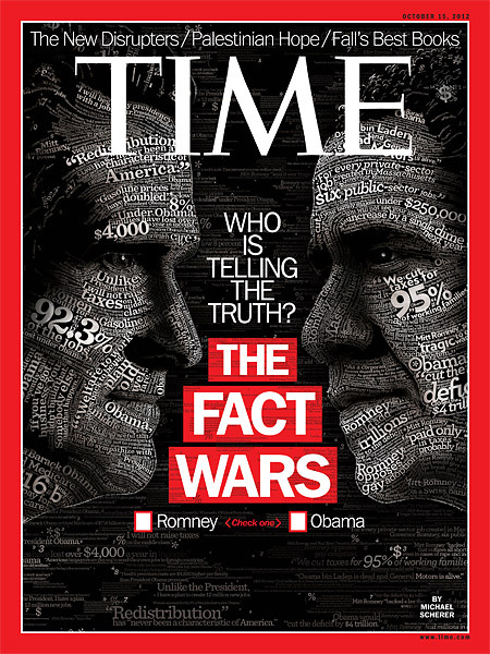 "The latest issue of TIME, on newsstands Friday, focuses on ""The Fact Wars"" between Mitt Romney and Barack Obama. As both candidates prepare to face off in the first presidential debate, the question remains, ""Who is really telling the truth?""  Read the cover story here."