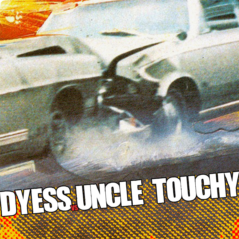 Album art for the upcoming Dyess Vs. Uncle Touchy split. To be released 01.12.13