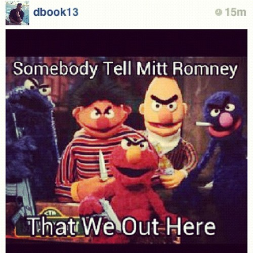 #sesamestreet #romney (Taken with Instagram)