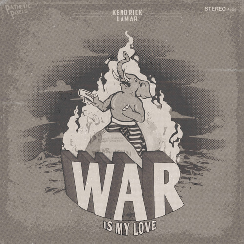 Kendrick Lamar - War Is My Love