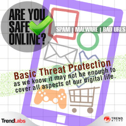 "Are You Safe Online? As more people engage in various online activities, threats become more prevalent and sophisticated.  The basic threat protection we were used to may not be enough to protect us when these new generation risks reach us. For more information about today's threats, check our latest infographic, ""Are You Safe Online?"""