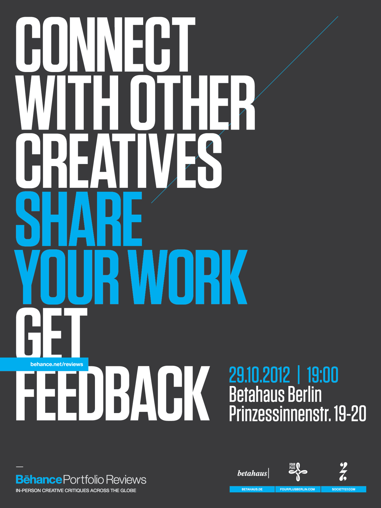 Reserve the date for a Behance Portfolio Review in Berlin organized by Society27. To joint the event and more info check the event pages on Facebook or Meetup.