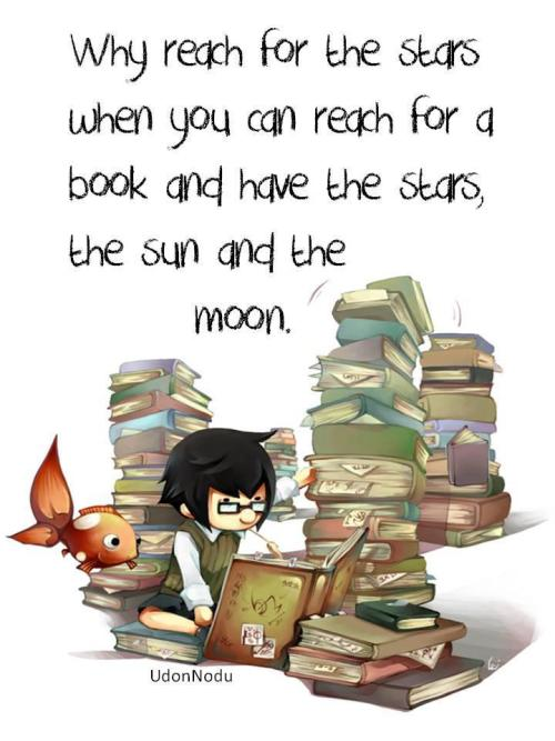 "booksdirect:  ""Why reach for the stars when you can reach for a book and have the stars, the sun and the moon."""