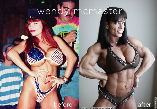 Wendy McMaster Transformation Wendy McMaster is one of the biggest female bodybuilders alive, but it looks she was big in other ways before :) This ex-stripper started bodybuilding after escaping an abusive relationships and vowed never to be a victim again. Goal achieved and she keeps getting even bigger.