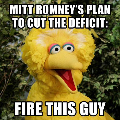 "barackobama:  @TheDemocrats: ""You can't make this up: Mitt Romney's plan to cut the deficit is to fire this guy."""