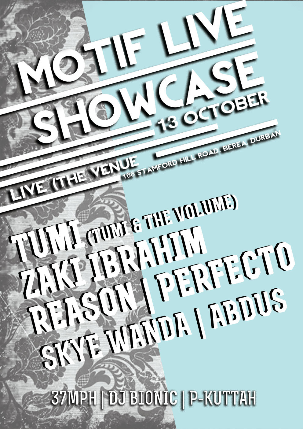 #MotifShowcaseDBN // Sat. 13 October 2012 // Live, The Venue