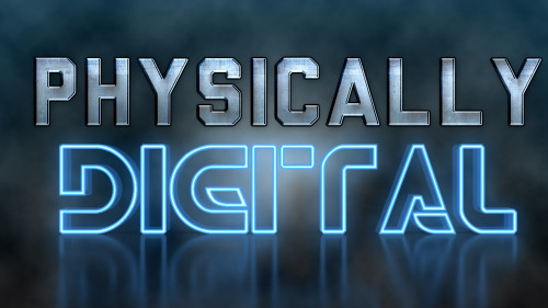 Coming Soon(er or Later)…the Physically Digital Podcast! We'll be doing reviews, how-to's, and much, much more! Stay tuned!
