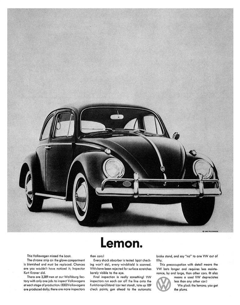 cornedbeefhashtags:  Lemon - Doyle Dane Bernbach, 1960  Learning from the bests!