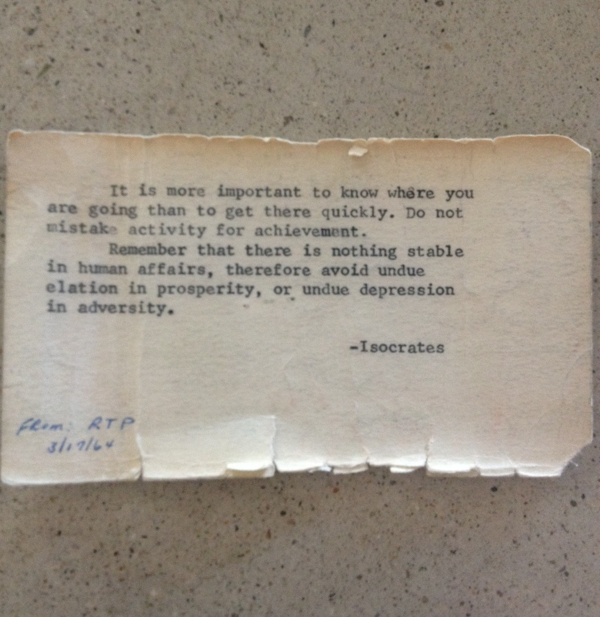 onejoule:  My grandfather kept this quote in his wallet until he died. - semiotomatic