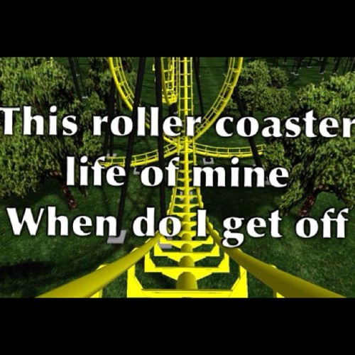 #CapIt My life is a freakin roller coaster 😔🔫 (Taken with Instagram)