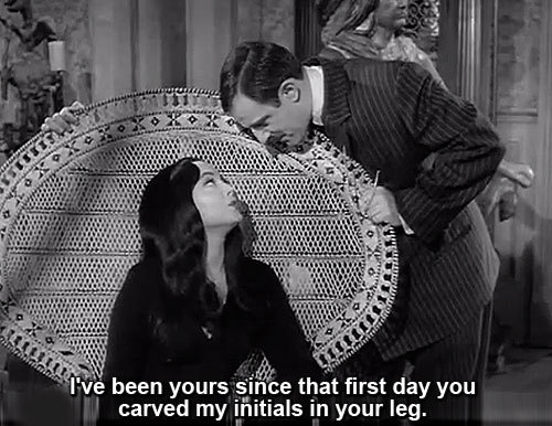 Morticia and Gomez Addams.  true love <3