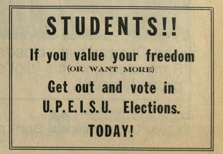 Don't forget to vote in the UPEI SU fall elections via your campus login! (image from The Cadre, circa 1970)