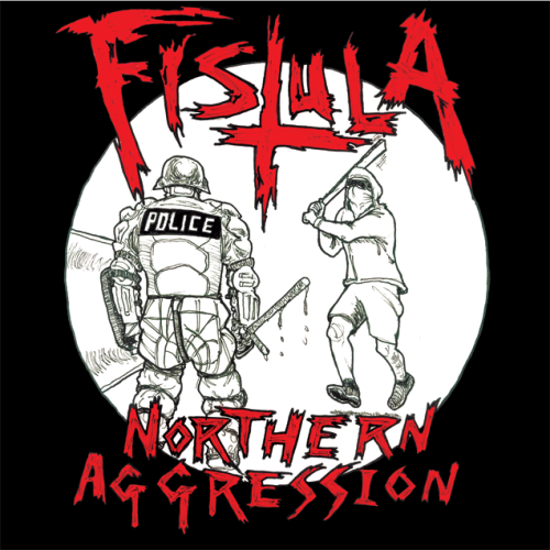 Fistula // Northern Aggression (2012)