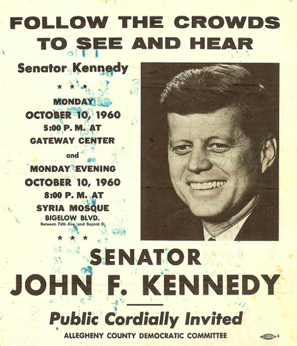 JFK campaign flyer for stop in Pittsburgh, 1960 (via)  On This Day in Pittsburgh History: October 10, 1960  John F. Kennedy campaigns in the city. [Wikipedia; Flickr]