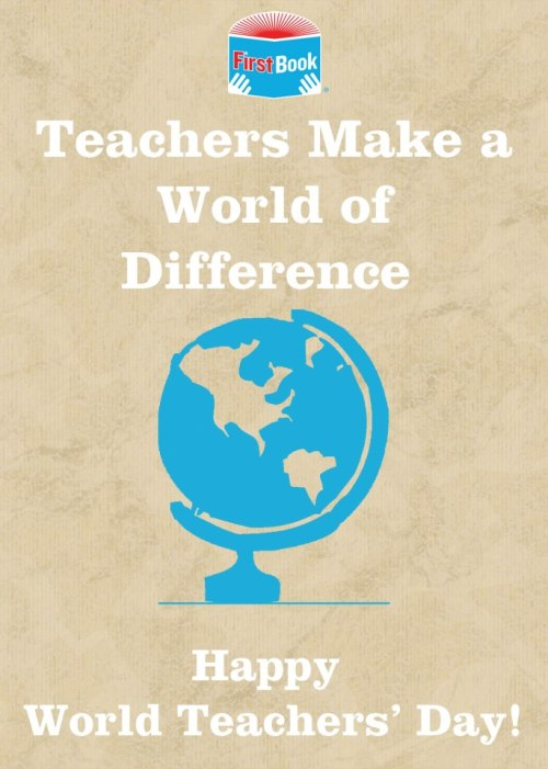 Happy World Teachers' Day! Do you know a teacher who works with kids in need? Have them register with us to get books for the students that they serve: http://register.firstbook.org/?sc=rbpage