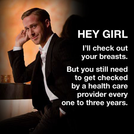 It's Breast Cancer Awareness Month. Ryan Gosling knows what's good for your breasts. Do you?