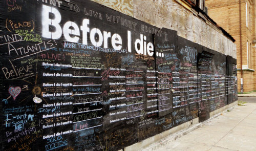 Before I die I want to…, by Candy Chang
