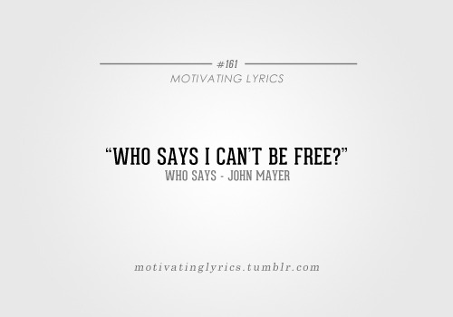 Who Says - John Mayer Submitted by know-the-unknown