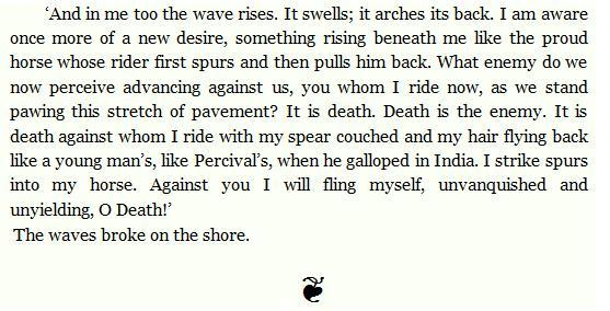 "Last paragraph of ""The Waves"" by Virginia Woolf."