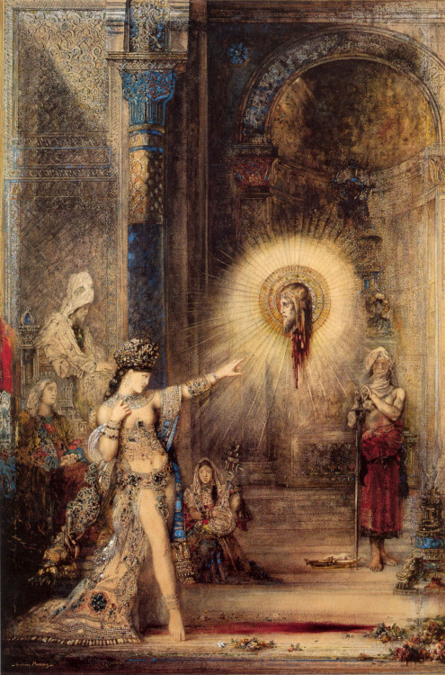 blkgrl:  Gustave Moreau. The Apparition. 1876. Oil on Canvas. Post-Impressionism.