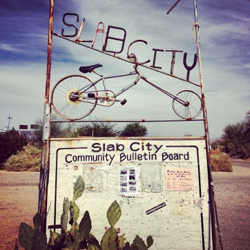 Where are you?  slab city bitch slab slab city bitch  (Taken with Instagram)