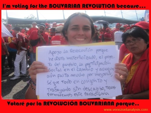 """I support the revolution because I have seen the people's project and social participation in change materialized, and even though there's still a lot to improve, I know that altogether and working without rest, we will transform this paradigm"""