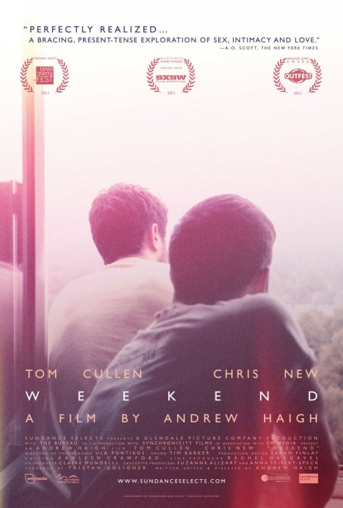 MOVIES IN 2012:  #114. Weekend *** ½ (2011, by Andrew Haigh, starring Tom Cullen, Chris New, Jonathan Race)