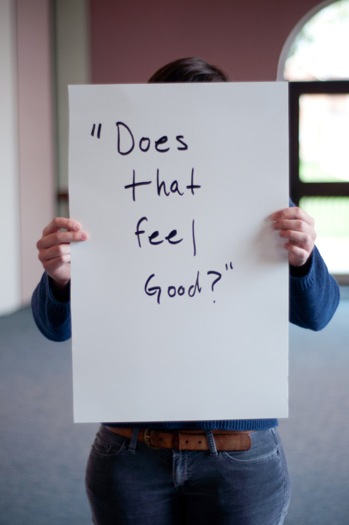 "projectunbreakable:  The poster reads: ""Does that feel good?"" — Photographed in Delaware, OH on September 25th. — Click here to learn more about Project Unbreakable. (trigger warning) Facebook, Twitter, submissions, FAQ, donate to Project Unbreakable, bring Grace to your school Join our mailing list! Email kaelyn@project-unbreakable.org with the subject line ""Newsletter"" to be the first to hear about our two exciting announcements.  Wow, its so sad how I can relate to this"