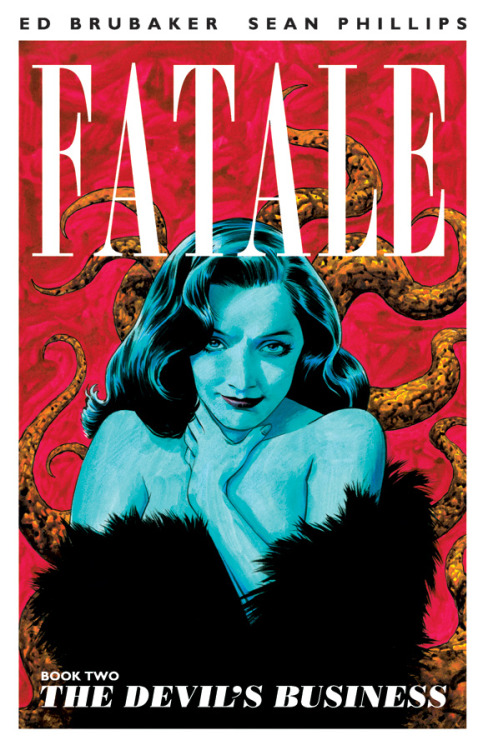 Fatale, Vol. 2: The Devil's Business TP Story by: Ed Brubaker Art By: Sean Phillips & Dave Stewart Price:$14.99 On Sale:December 19, 2012 The second arc of Image's new hit collected just in time for new readers to jump on board with issue 11!  In 1970s Los Angeles, Josephine can't hide from the forces of Hollywood, Satanic Cults and creepy 16mm films collected by wealthy deviants. And when a struggling actor and his wounded friend cross her path, all hell will break loose, leaving ripples that echo all the way to modern time, where Nicolas Lash falls deeper into Josephine's spell.  ED BRUBAKER and SEAN PHILLIPS' best-selling series just gets hotter!  Collects FATALE 6 - 10