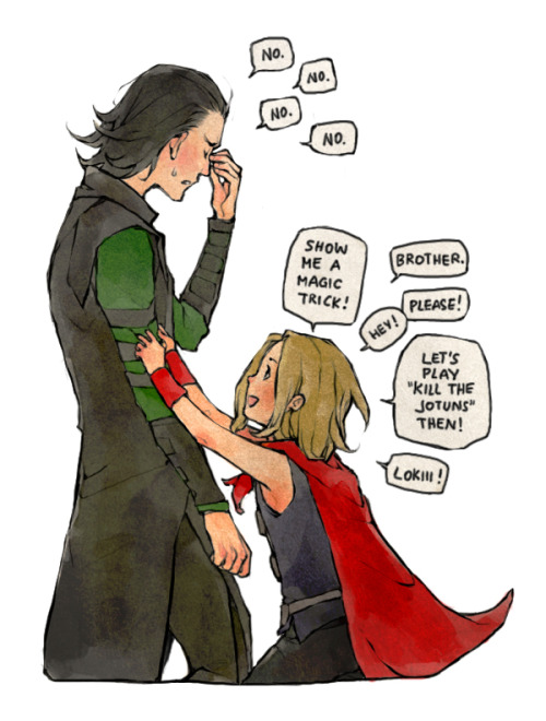 lanimalu:  Kid!Thor and big brother Loki (who's nerves would be on edge all the time).