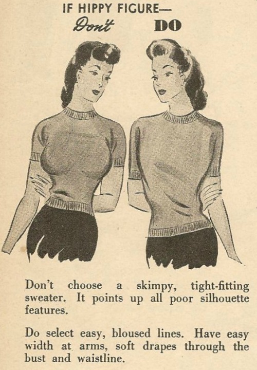 "1950sunlimited:  Fashion Do's and Don't's, c.1940s   I look like the ""Don't"" every day. With more eyeliner. MUCH more eyeliner."