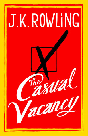 Next in my list! - The Casual Vacancy by J. K. Rowling