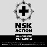 NSK Action Manchester Metropolitan University, 14th November at 15.00. Seminar and NSK Folk Art exhibition followed by a retrogarde industrial-themed club night… Manchester Metropolitan University, Department of History, Politics and Philosophy (Politics section) present a seminar on the aesthetic and political issues around NSK, accompanied by an exhibition of Folk Art. Speakers: Alexei Monroe – author of Interrogation Machine: Laibach and NSK Stevphen Shukaitis (University of Essex) – author of Imaginal Machines Ian Parker (MMU) – author of Slavoj Zizek, a critical introduction Michael Goddard (University of Salford) editor of Mark E Smith and the Fall: Art, Music and Politics Chair: John Robb (Membranes/Goldblade/Louderthanwar) Full registration details for this free event can be found here