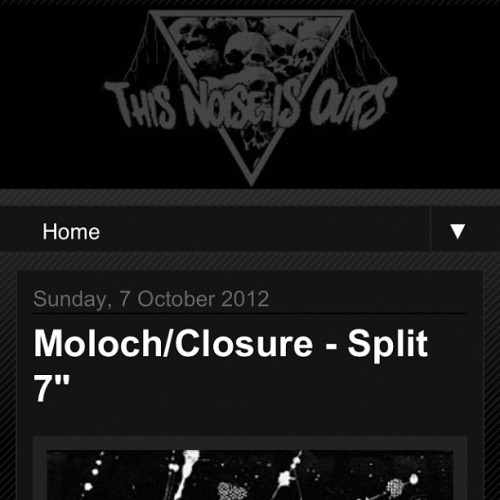 Moloch / Closure split review up at this noise is ours - http://thisnoiseisours.blogspot.co.uk/2012/10/molochclosure-split-7.html?m=1 #moloch #closure #kingofthemonsters #feastoftentacles  (Taken with Instagram)