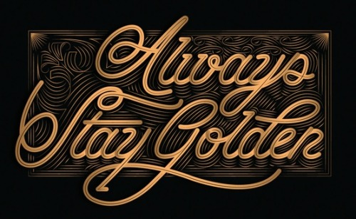betype:  Always Stay Golden