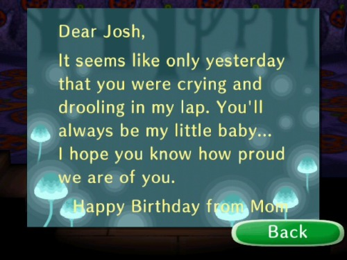 Aww I missed my birthday on Animal Crossing. I'd completely forgotten you get letters like this ;u;