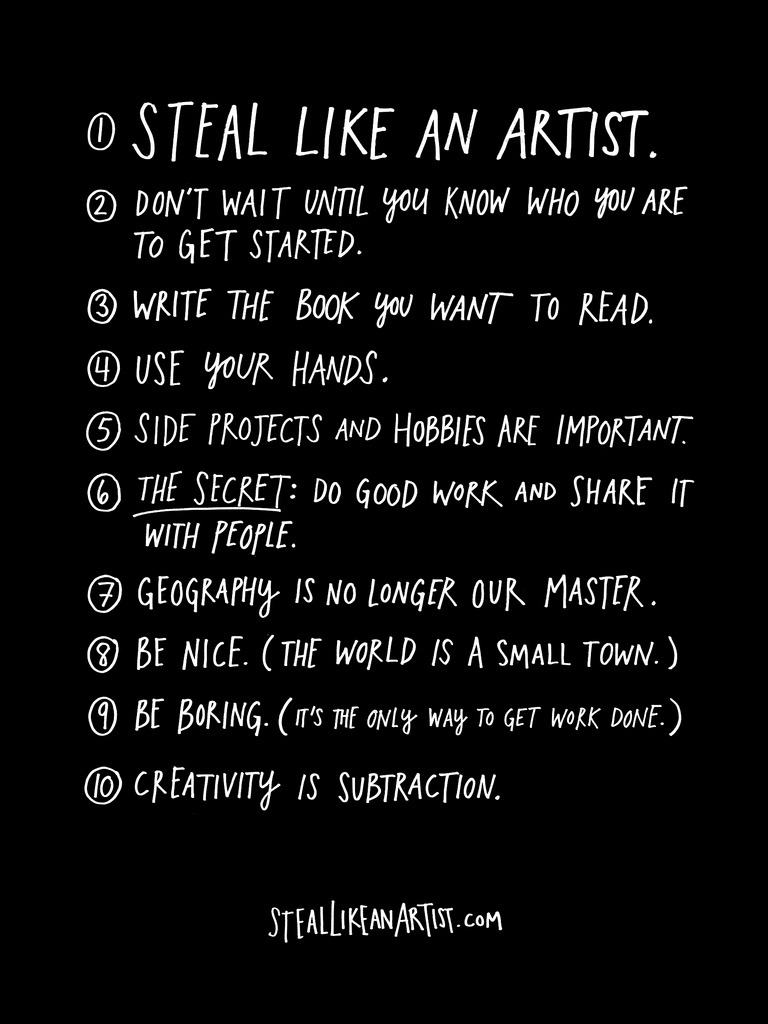 Ten things Austin Kleon wished he'd heard as a young creator:
