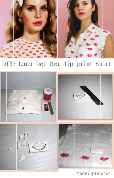 littlecraziness:  (via DIY: Lana Del Rey Lip Print Shirt « Made in Pretoria)