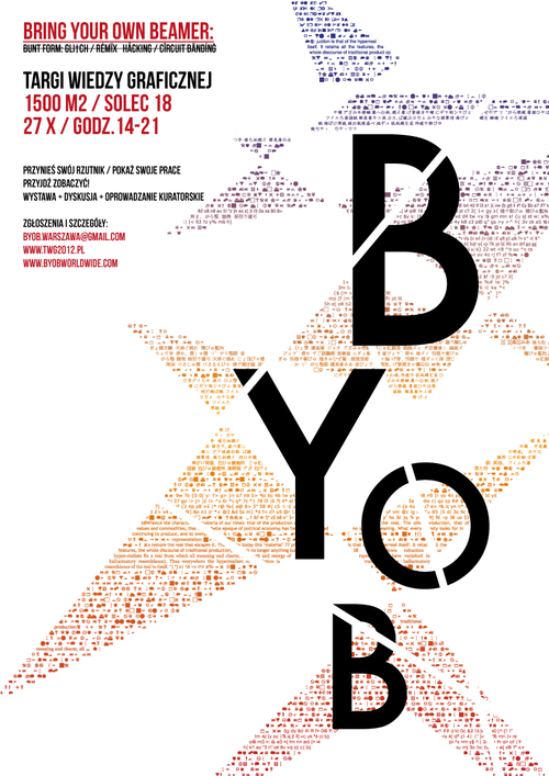 BYOB: Bunt Form curators: Weronika Lewandowska, Konrad Zduniak poster Adam Banaszek https://www.facebook.com/events/149102441899015/