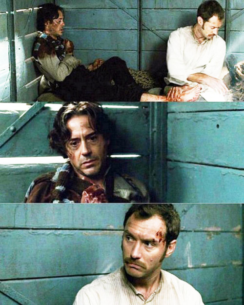 "Bloody but unbowed.  (Robert Downey Jr. and Jude Law, ""Sherlock Holmes: A Game of Shadows,"" 2011)"