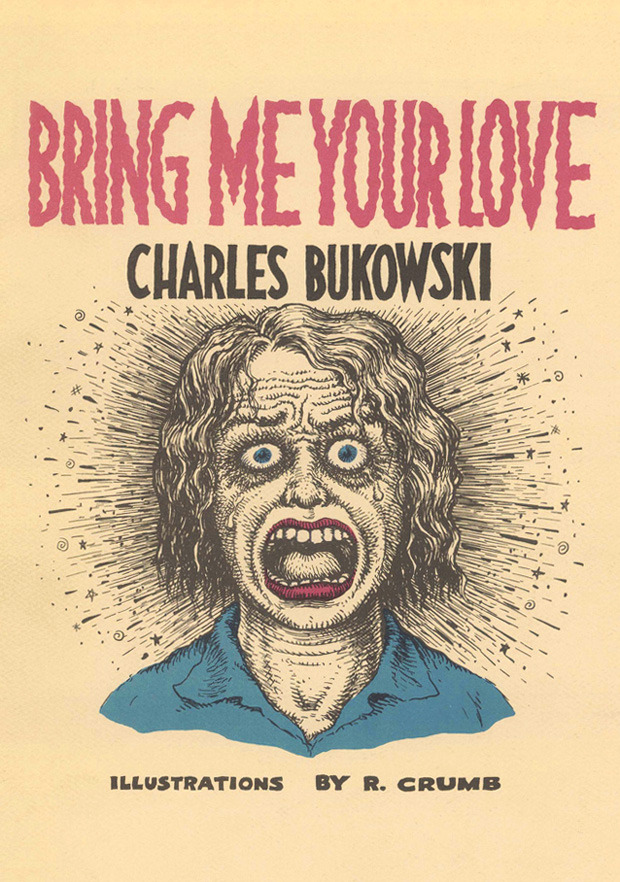 explore-blog:  R. Crumb illustrates Bukowski