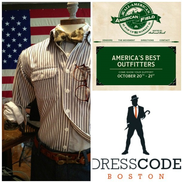 @AmericanFieldUS an All-American #Menswear Pop-Up Market in #Boston http://t.co/aV8yS8L5 feat. @ballandbuck  @randolphengineering @rancourtco #AmericanFieldUS #Boston #MadeinUSA #USMade #fashion #menstyle #mensfashion  (Taken with Instagram)