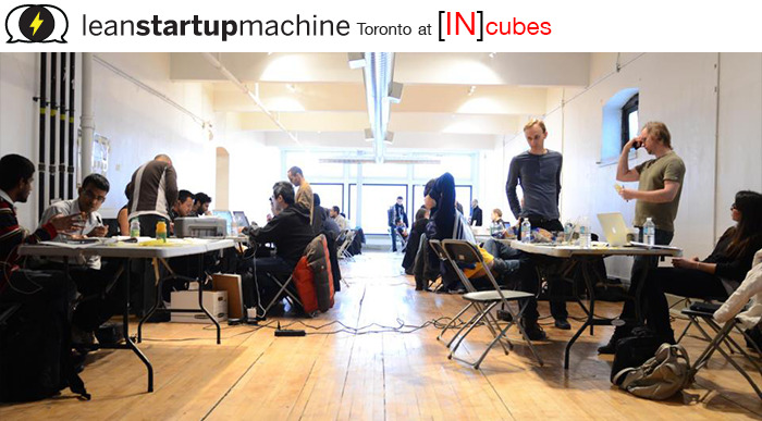 "Lean Startup Machine Toronto at INcubes Lean Startup Machine Friday, October 19, 2012, 6:00 PM - Sunday, October 21, 2012 at 7:00 PM Lean Startup Machine are intensive workshops, now being held around North America, where entrepreneurs and innovators learn the ""lean"" methodologies that are transforming how internet startups, startup. Mentors provide talks and hours of hands-on guidance on building what your customers want in the 'leanest' way. It's an experience of incalculable value that will help lay the foundations of your future company. This workshop has many Success Stories. Over the course of the weekend you will learn how to… Conceptualize Product & Biz Dev using ""lean"" methodology Practice Customer Discovery efficiently Research your Target Market quickly Test your Assumptions effectively Iterate and Pivot optimally Create a Minimum Viable Product Present your Validated Learnings Hosted by   [IN]cubes Accelerating Canada's Leanest INternet Startups INcubes is the Internet Business Incubator offering Canada's top Acceleration Program for the earliest, most INnovative startups and tech mavericks. Positioned in the heart of Canada's business district, the INcubes network of Mentors and INvestors, provides the ultimate resource for startups to immerse themselves in the support they need to be practicing lean methodologies. INcubes is proud to host the Lean Startup Machine!  SIGN UP YOUR Startup NOW Tweet @ATravissCorry for your exclusive INcubes LSM DISCOUNT CODE. A significant value for the best applicants!"