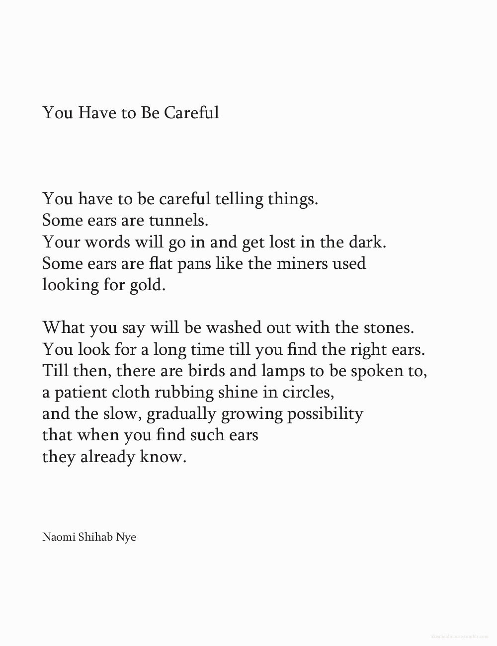 likeafieldmouse:  Naomi Shihab Nye - You Have to Be Careful