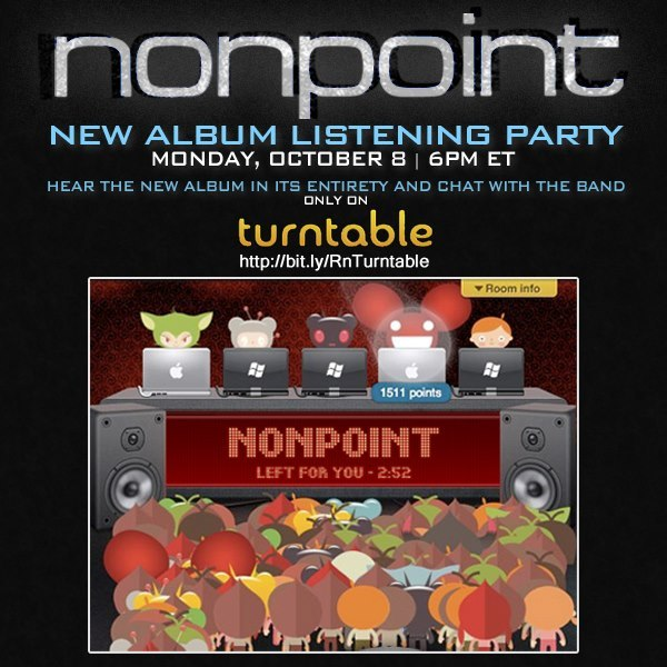 #RoomSpotlight: http://turntable.fm/razor_tie_house_of_rock Nonpoint fans: come chat with the band as they play back their entire new album one day early! Party starts at 6pm EDT. Also at 6pm EDT, our friends 10 Years and Red Jumpsuit Apparatus are back for another collaborative guest set! Find the room at http://turntable.fm/10yearstour