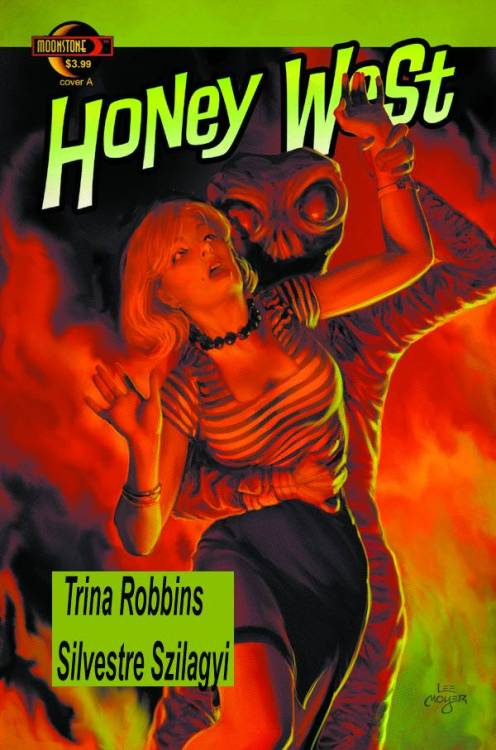 "Market Monday Honey West #7, written by Trina Robbins  ""Murder, Forsooth,"" Part 2. Honey goes undercover in a corset and pushup bra at a Medieval Faire, to find out who's threatening to kill the May Queen. And when those beauty queens go at it tooth and nail, battling for a prize that could lead to stardom, and when that contest might very well be fixed, woe betide the girl who wins, because her jealous rivals might make sure that it's adios!"