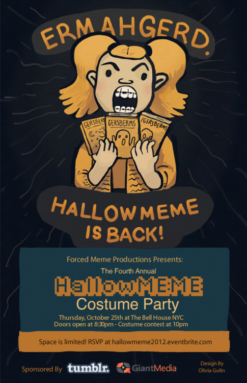 HALLOWMEME IS DRAWING NEAR SO CLICK TO RSVP! INCLUDING: BEATS BY DJ CHAMBALAND A COSTUME CONTEST JUDGED BY SOME OF THE WEB'S FINEST GOT MOVES LIKE PSY? GET YOUR GANGNAM STYLE ON & WIN PRIZES ALSO!!! FREE DRINKS FOR THE FIRST 200 GUESTS