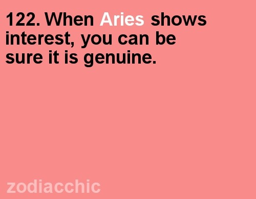 truest statement about aries , or at least me haha